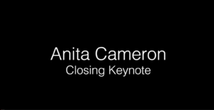 DIS 2018 Anita Cameron - Closing Keynote