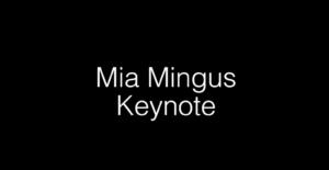 Mia Mingus - DIS 2018 Keynote